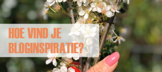 Hoe vind je bloginspiratie?